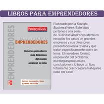 Libro Casos De Éxito De Emprendedores - Businessweek Pdf