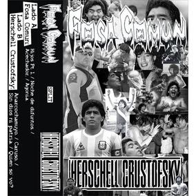 Herschell Crustofsky / Fosa Común - Split