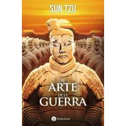 El Arte De La Guerra - Sun Tzu - Libro Poseidon - Del Fondo