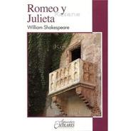 Romeo Y Julieta Shakespeare Libro Juvenil Escolar Literatura