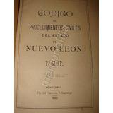 Codigo Procedimientos Civiles Nuevo Leon 1891 Jrpd