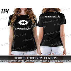 Camiseta Ou Baby Look Cursos Administração Educação Fisica