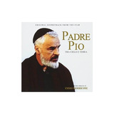 Morricone Ennio Padre Pio Tra Cielo E Terra / O.s.t. Lted Cd