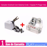 Calcador Overlock Com Sistema Corte + Sapata P/ Pregar Viés