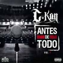 Cd Antes De Todo Vol. 2 C-kan 2016
