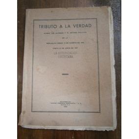 Intervencion De Estados Unidos 1846-47 Tributo A Verdad 1933