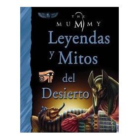 Libro Leyendas Y Mitos Del Desierto / Legends And Myths Of T