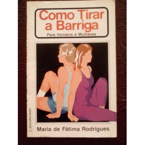 Livro Com Tirar A Barriga Saúde Musculação Frete Grátis