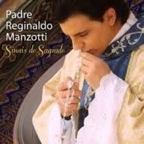 Cd Padre Reginaldo Manzotti - Sinais Sagrado
