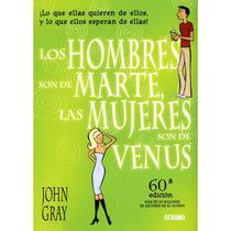 Libro Los Hombres Son De Marte Y Las Mujeres De Venus