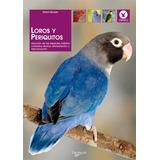 02.202 Loros Y Periquitos(libro )