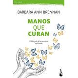 Manos Que Curan (vivir Mejor); Barbara Ann Brennan