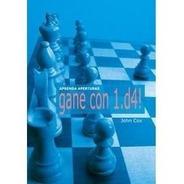 Aprenda Aperturas. Gane Con 1.d4! - Ventajedrez