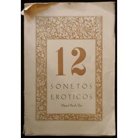 12 Sonetos Eróticos, Miguel Rasch Islas (o Rash Isla). 1949