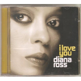 Cd Diana Ross - I Love You (2006)-c/ Brian May Of Queen