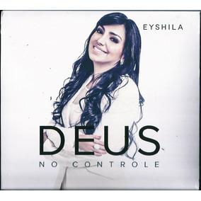 Cd Eyshila - Deus No Controle | A60