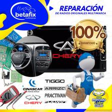 Reparación Auto Radios Chery Dongfeng Tiggo Arrizo Practivan