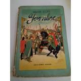 Yvanhoe Walter Scott Ediciones Peuser