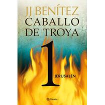 Caballo De Troya 1 Jerusalén - J. J. Benítez - Ed. Planeta