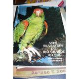 Aves Silvestres Do Rio Grande Do Sul Dunnig Belton Portugues