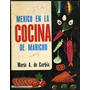 Mexico En La Cocina De Marichu Maria A. De Carbia 1969