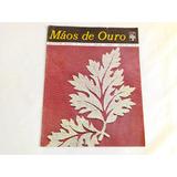 Revista Antiga Mãos De Ouro Da Abril Cultural N.31