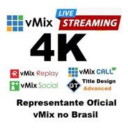 Vmix 4k Oficial Em 12 X  - Streaming Profissional