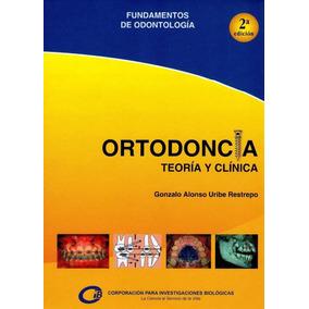 Libro: Ortodoncia Teoría Y Clínica - Pdf