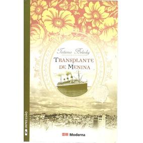 Transplante De Menina - Belinky, Tatiana