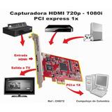 Computoys17 Capture Videos Del Pc En Hdmi, Pci E 1x Zchd72