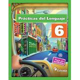 Lengua 6 Viaje De Estudio Ed. Estrada