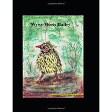 Book : Wywy Meets Hailey (irish Wolfhound Tales)