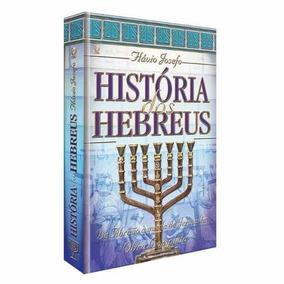 História Dos Hebreus Flávio Josefo Obra Completa Frete Grát