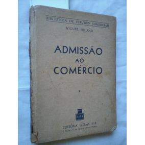 Admissão Ao Comercio De 1946 Miguel Milano