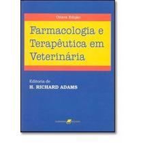 Livro Farmacologia E Terapêutica Em Veterinária