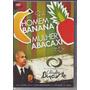 Dvd Claudio Duarte - Homem Banana Mulher Abacaxi (original)
