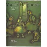 Helguera, María: Pasaje De Ida Y Vuelta. Catálogo 2007