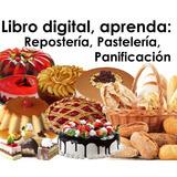 Libro Curso Reposteria Pasteleria Panificacion 1400paginas