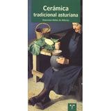 Cerámica Tradicional Asturiana (asturias Libro Envío Gratis