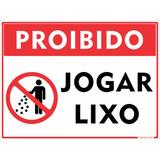 Placa Proibido Jogar Lixo Em Alumínio + Frete Grátis