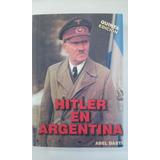 Hitler En Argentina - Abel Basti