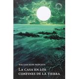 La Casa En Los Confines De La Tierra (la Caja De Pandora);