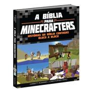 Bíblia Para Minecrafters   Infantil  Minecraft