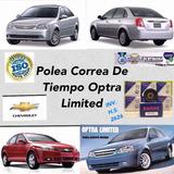 Polea Correa De Tiempo Optra Limited