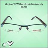 Montura Oftalmologica Vizzor Metal Azul Semi-aereos - Lentes