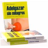 Adelgazar Sin Milagros Carlos Abehseral Ebook Digital
