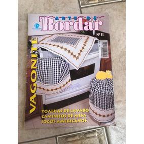 Revista Arte De Bordar Vagonite 11 Toalhas Caminhos De Mesa