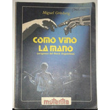 Como Vino La Mano(orígenes Del Rock Argentino)- M.grinberg