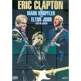 Dvd - Eric Clapton With Mark Knopfler And Elton John Live In