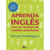 Aprenda Ingles Com As Receitas Da Cozinha Da Cozinha America